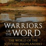 Warriors of the Word –Scottish Highlands